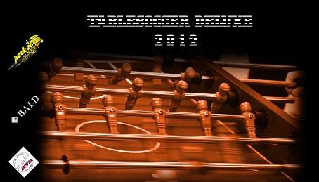 Table Soccer Deluxe Glockenspitze (EC-SRS) 25.03.2012